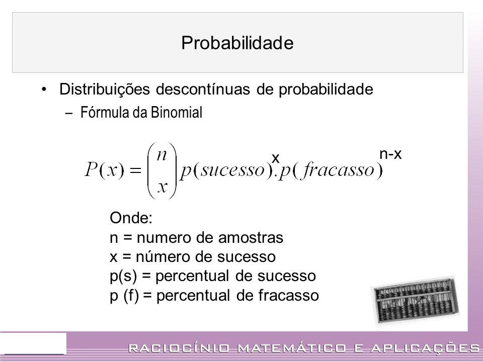 Probabilidade Distribuições descontínuas de probabilidade