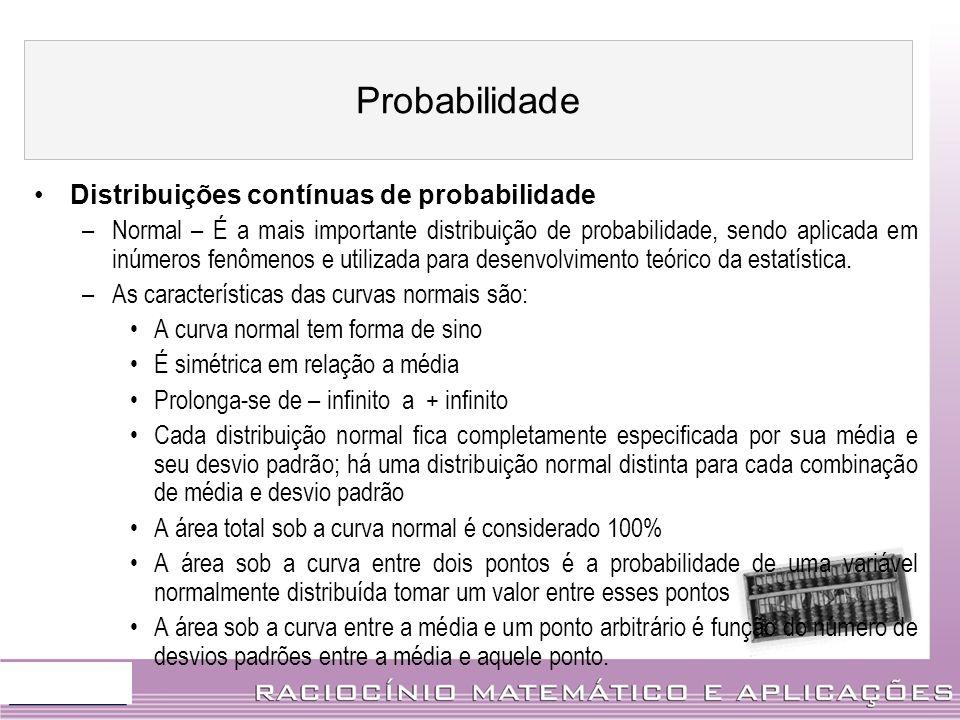 Probabilidade Distribuições contínuas de probabilidade