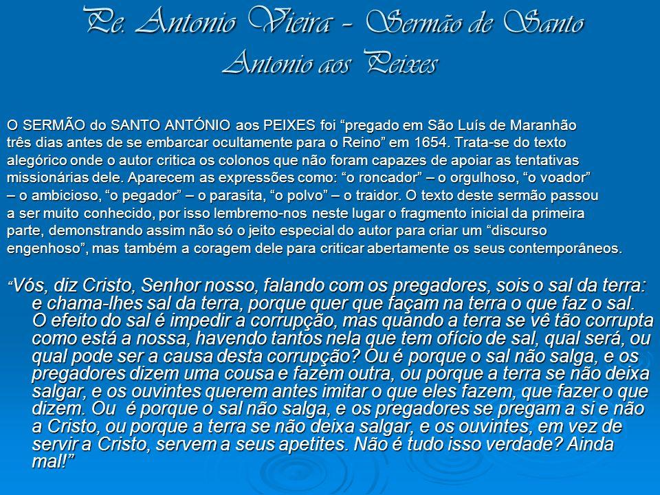 Pe. Antonio Vieira – Sermão de Santo Antonio aos Peixes
