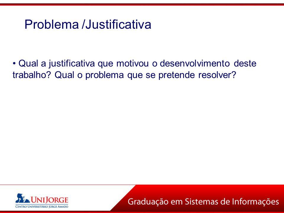 Problema /Justificativa