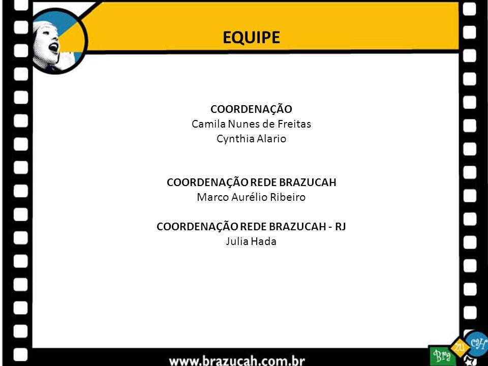 COORDENAÇÃO REDE BRAZUCAH COORDENAÇÃO REDE BRAZUCAH - RJ