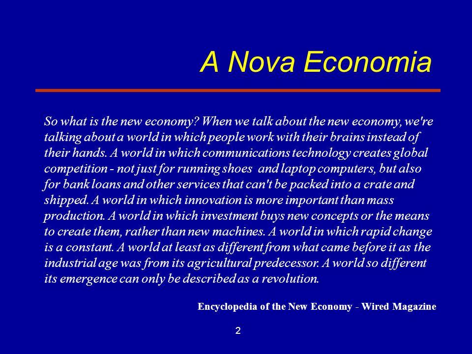 A Nova Economia
