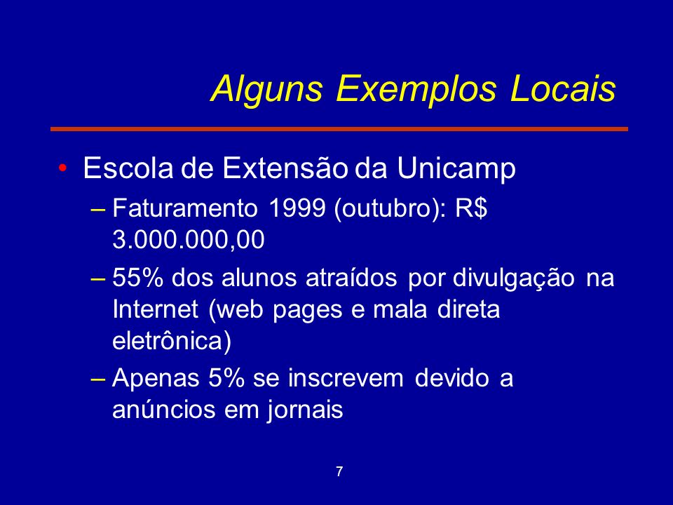 Alguns Exemplos Locais