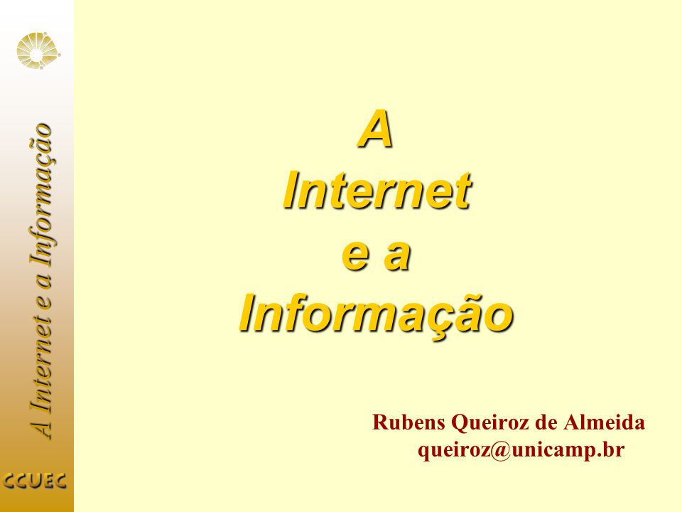 A Internet e a Informação