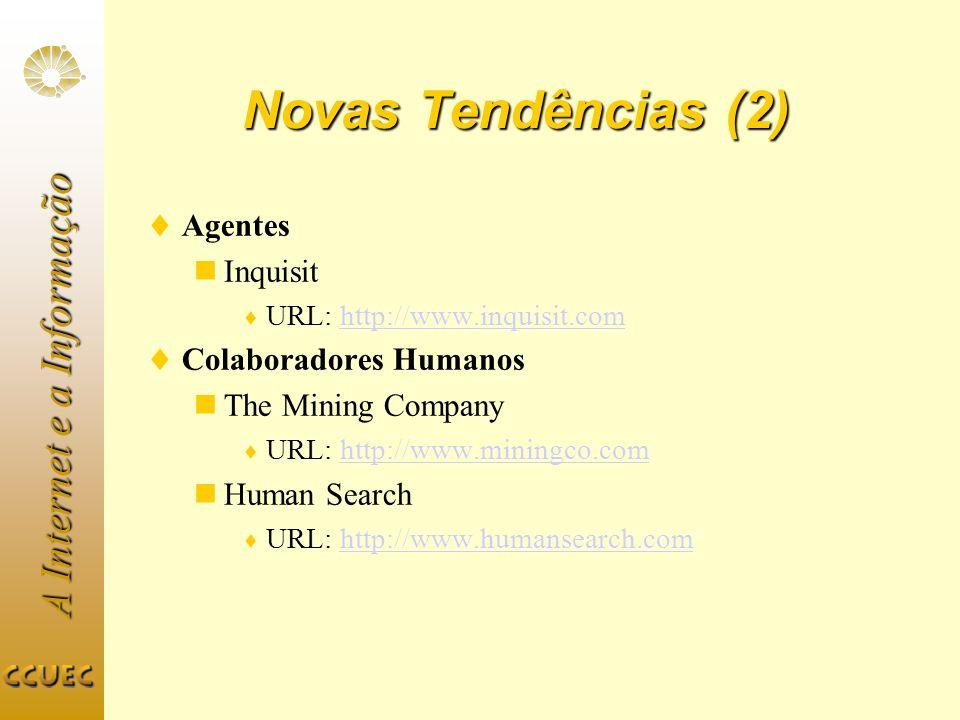 Novas Tendências (2) Agentes Inquisit Colaboradores Humanos