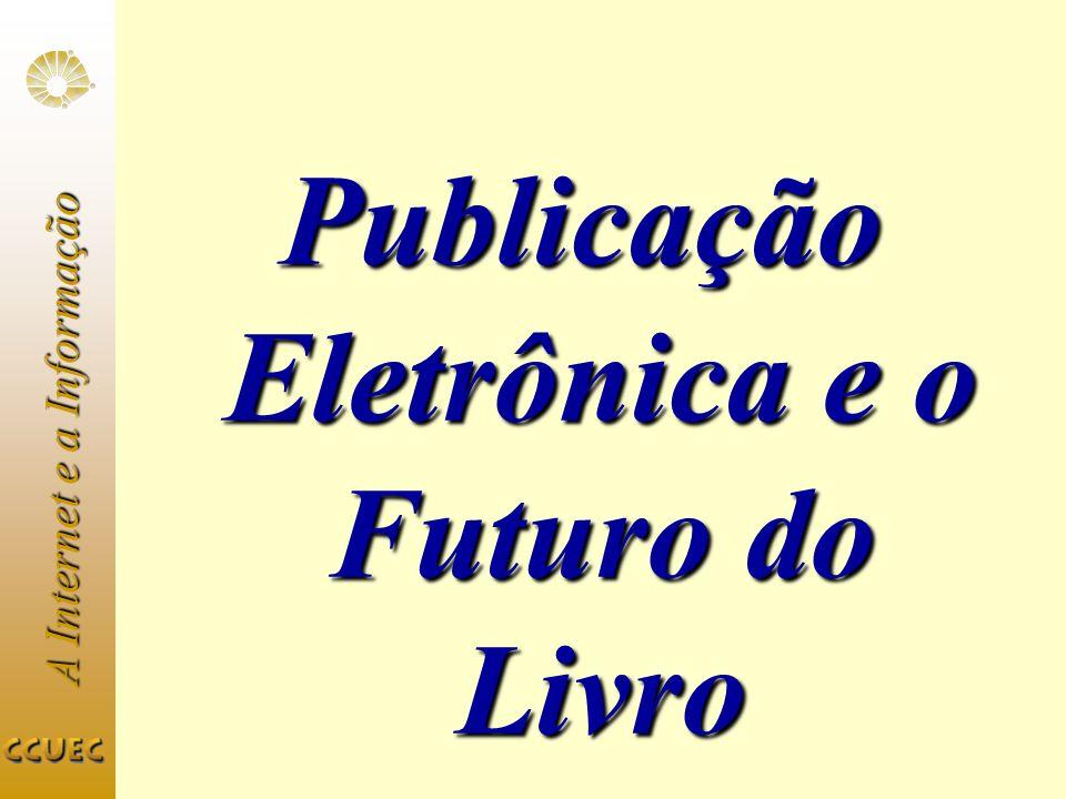 Publicação Eletrônica e o Futuro do Livro