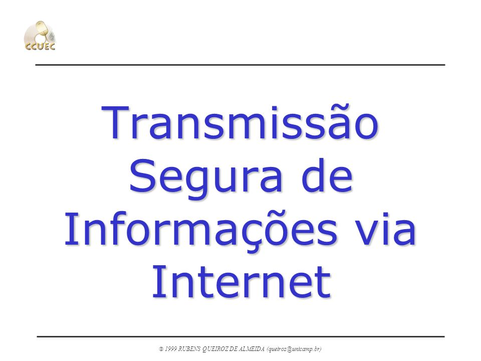 Transmissão Segura de Informações via Internet