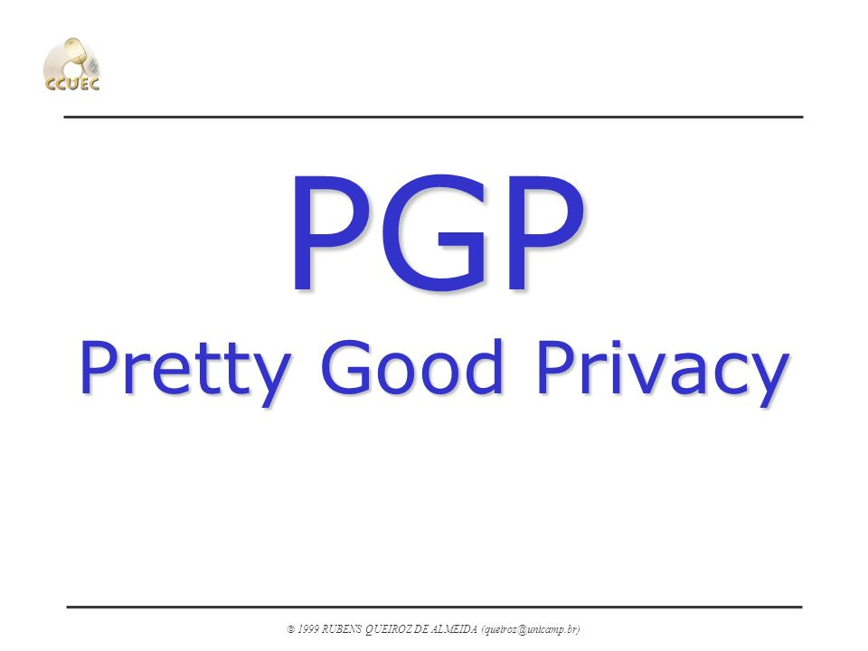 PGP Pretty Good Privacy