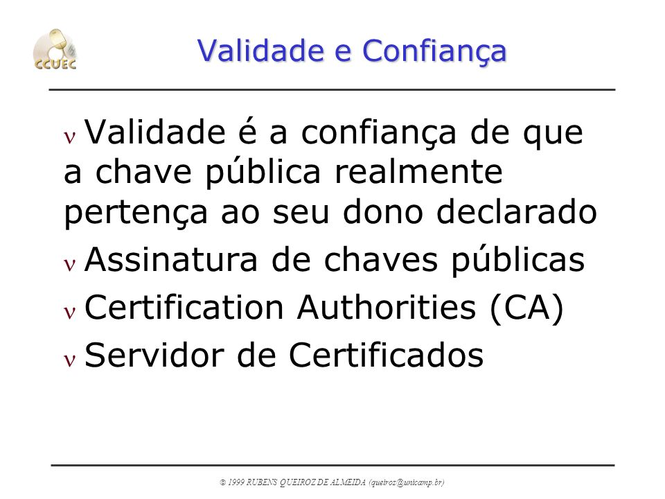 Assinatura de chaves públicas Certification Authorities (CA)