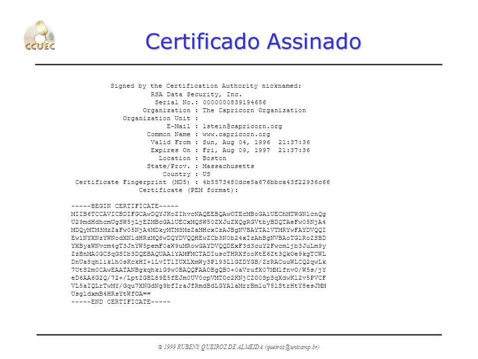 Certificado Assinado Signed by the Certification Authority nicknamed: