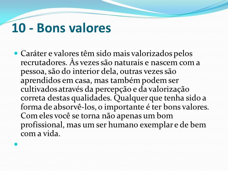 10 - Bons valores