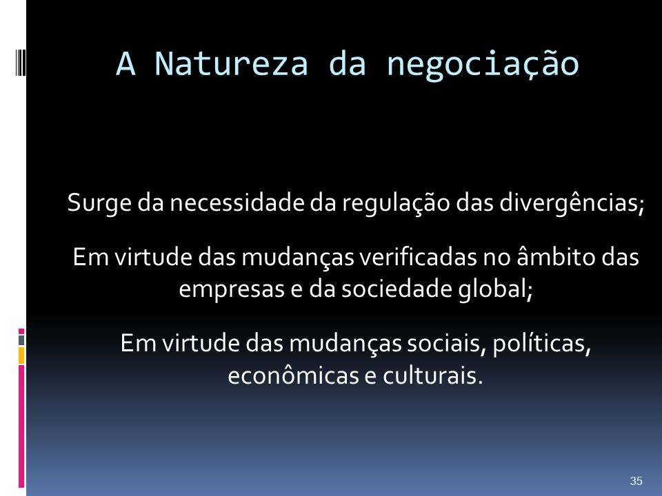 A Natureza da negociação