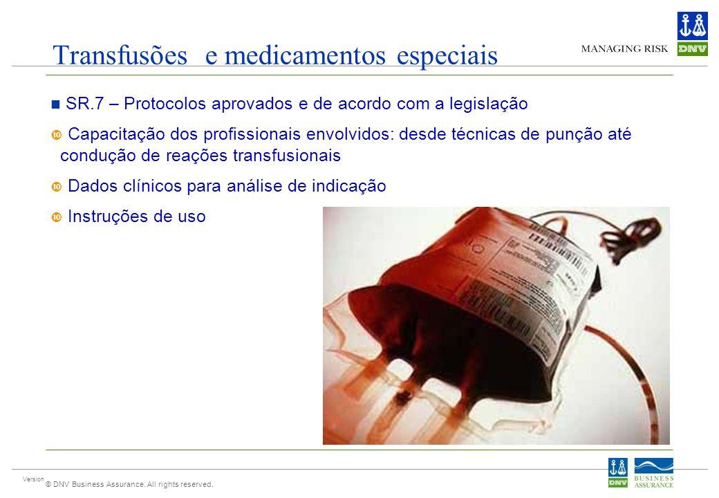 Transfusões e medicamentos especiais