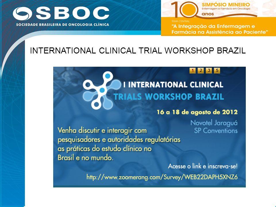 INTERNATIONAL CLINICAL TRIAL WORKSHOP BRAZIL