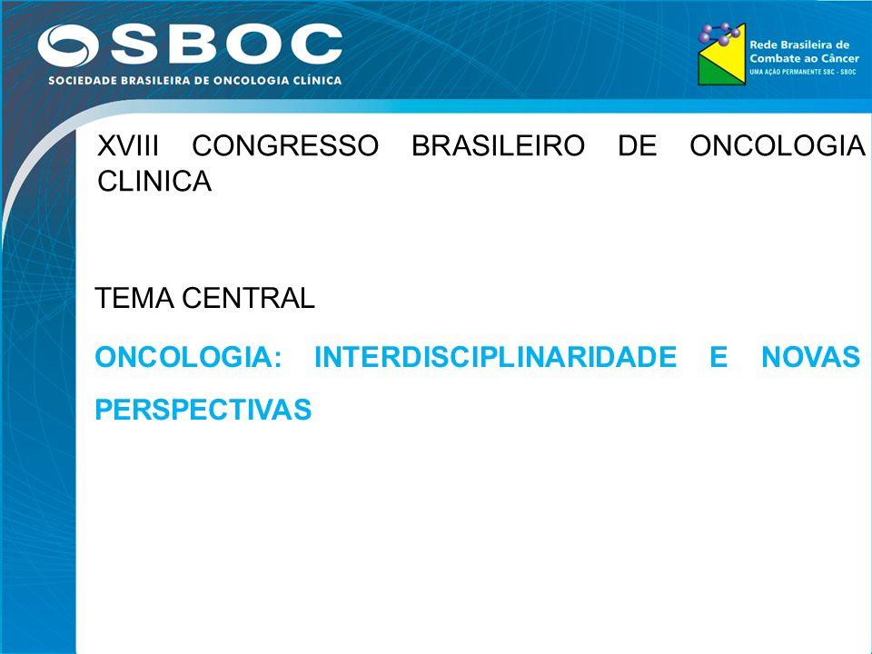 XVIII CONGRESSO BRASILEIRO DE ONCOLOGIA CLINICA