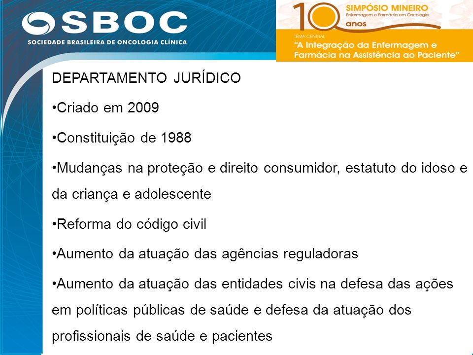 DEPARTAMENTO JURÍDICO Criado em 2009 Constituição de 1988
