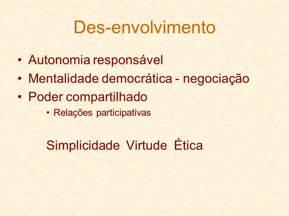 Des-envolvimento Autonomia responsável