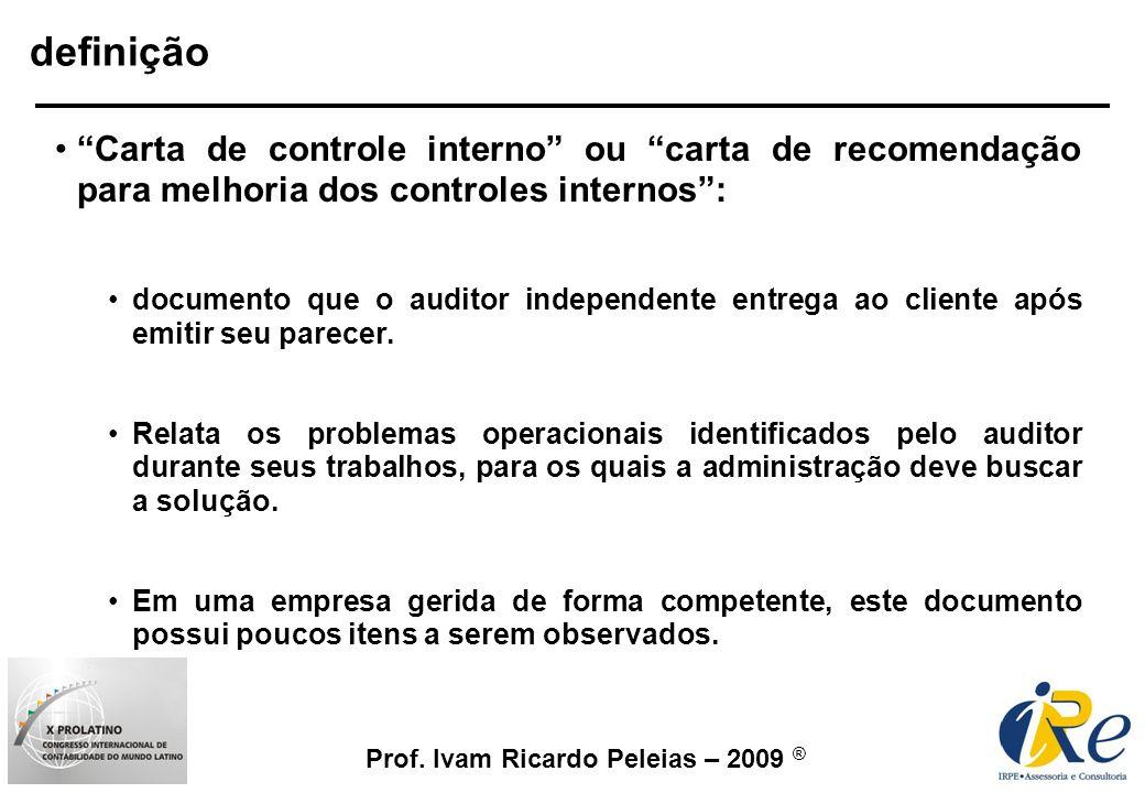 definição Carta de controle interno ou carta de recomendação para melhoria dos controles internos :