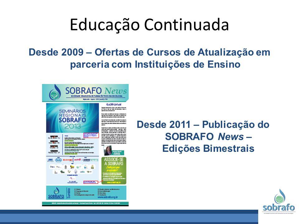 Desde 2011 – Publicação do SOBRAFO News – Edições Bimestrais