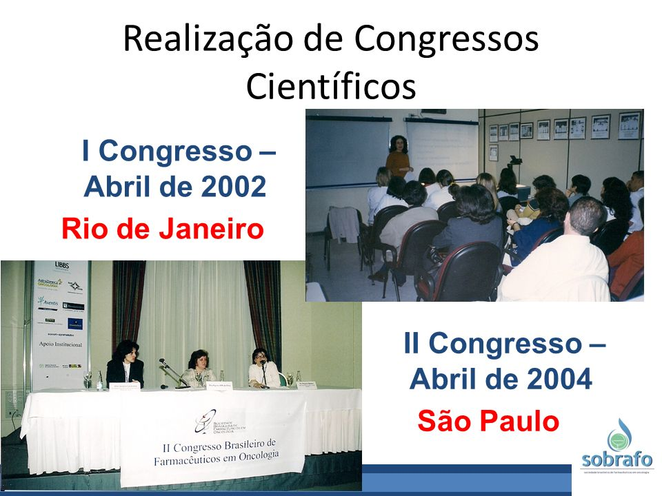 Realização de Congressos Científicos