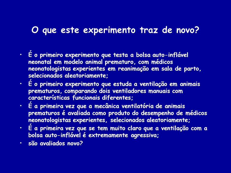 O que este experimento traz de novo