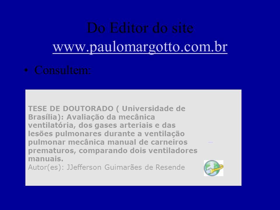 Do Editor do site www.paulomargotto.com.br