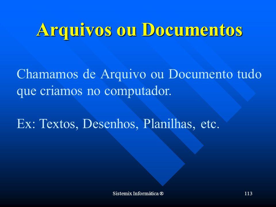 Arquivos ou Documentos