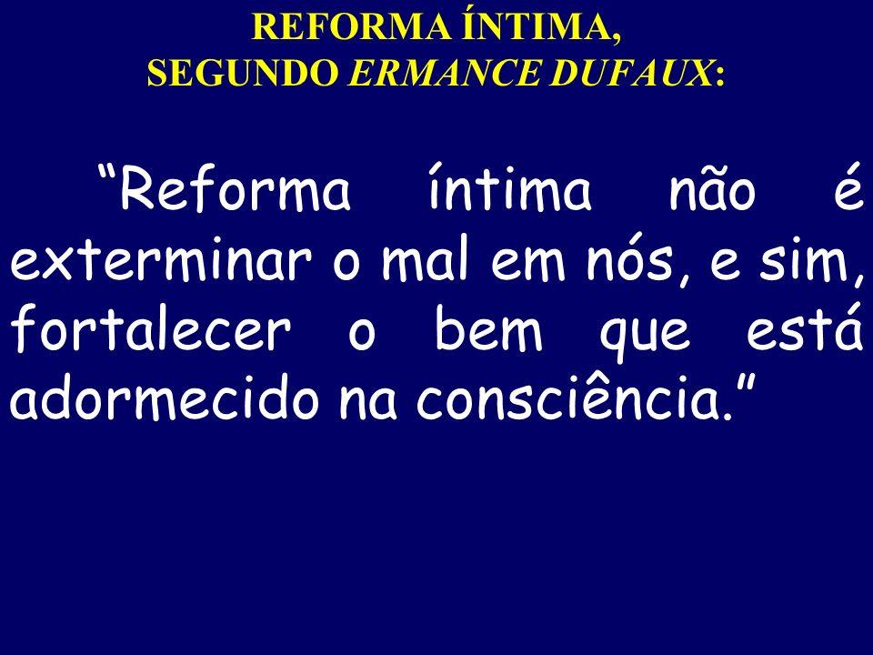 REFORMA ÍNTIMA, SEGUNDO ERMANCE DUFAUX:
