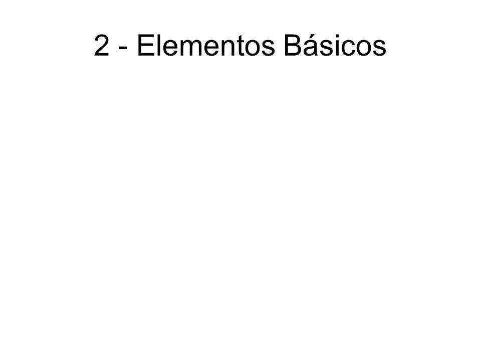 2 - Elementos Básicos