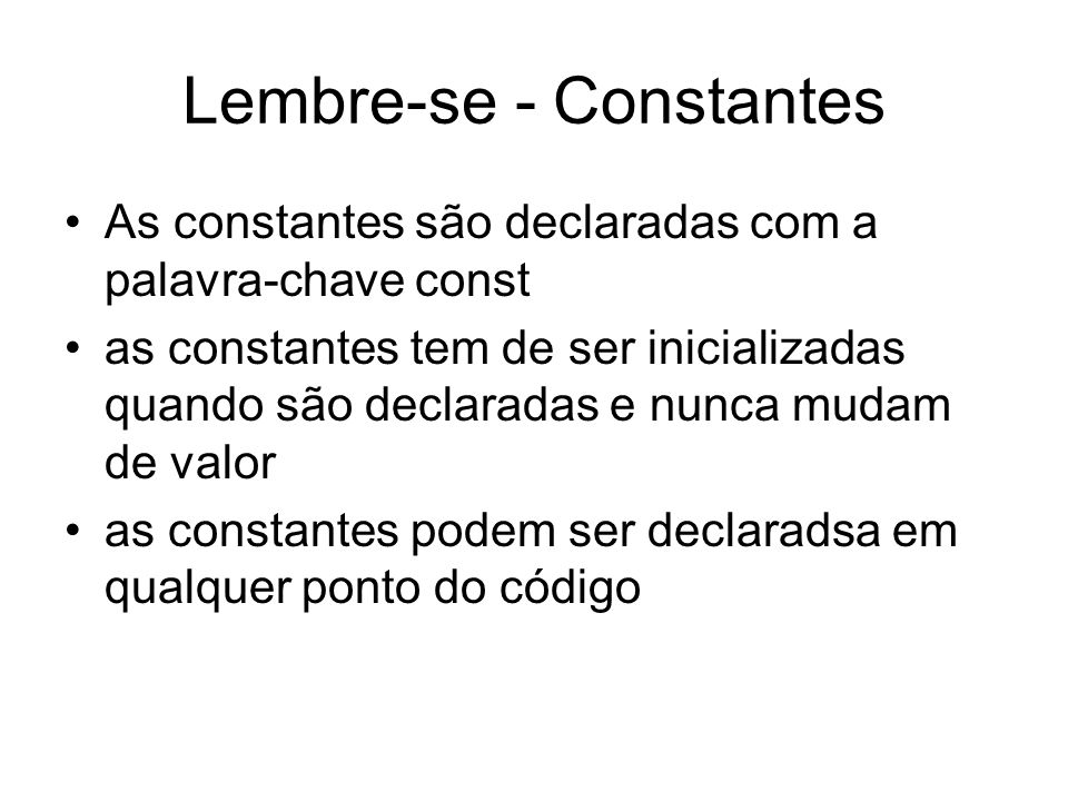 Lembre-se - Constantes