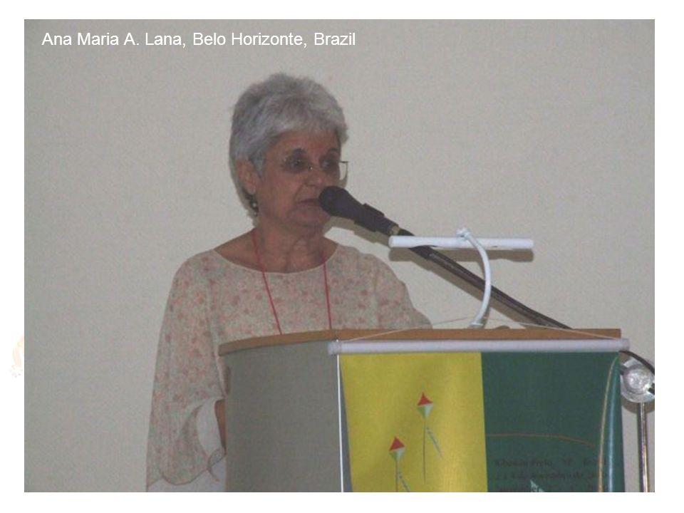 Ana Maria A. Lana, Belo Horizonte, Brazil