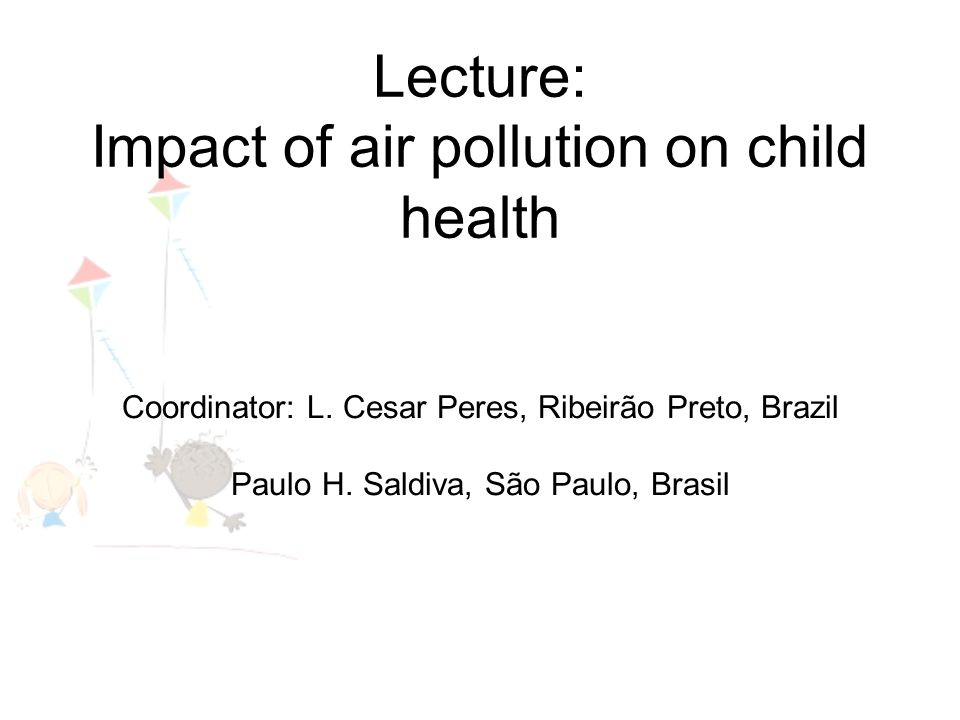 Lecture: Impact of air pollution on child health