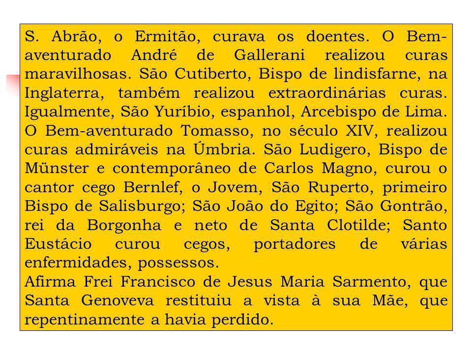 S. Abrão, o Ermitão, curava os doentes