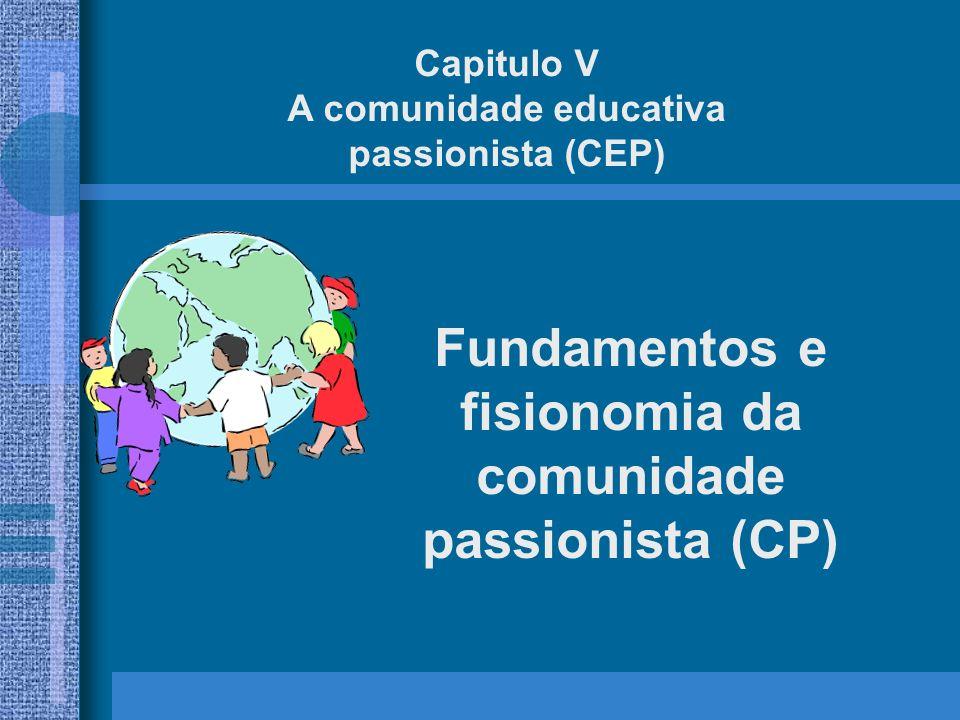 Fundamentos e fisionomia da comunidade passionista (CP)