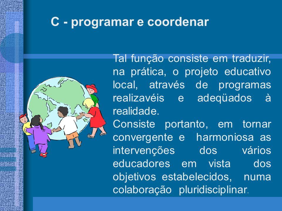 C - programar e coordenar