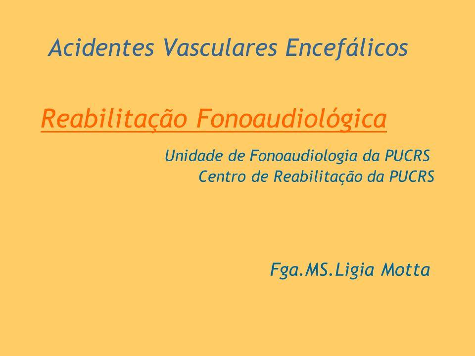 Acidentes Vasculares Encefálicos