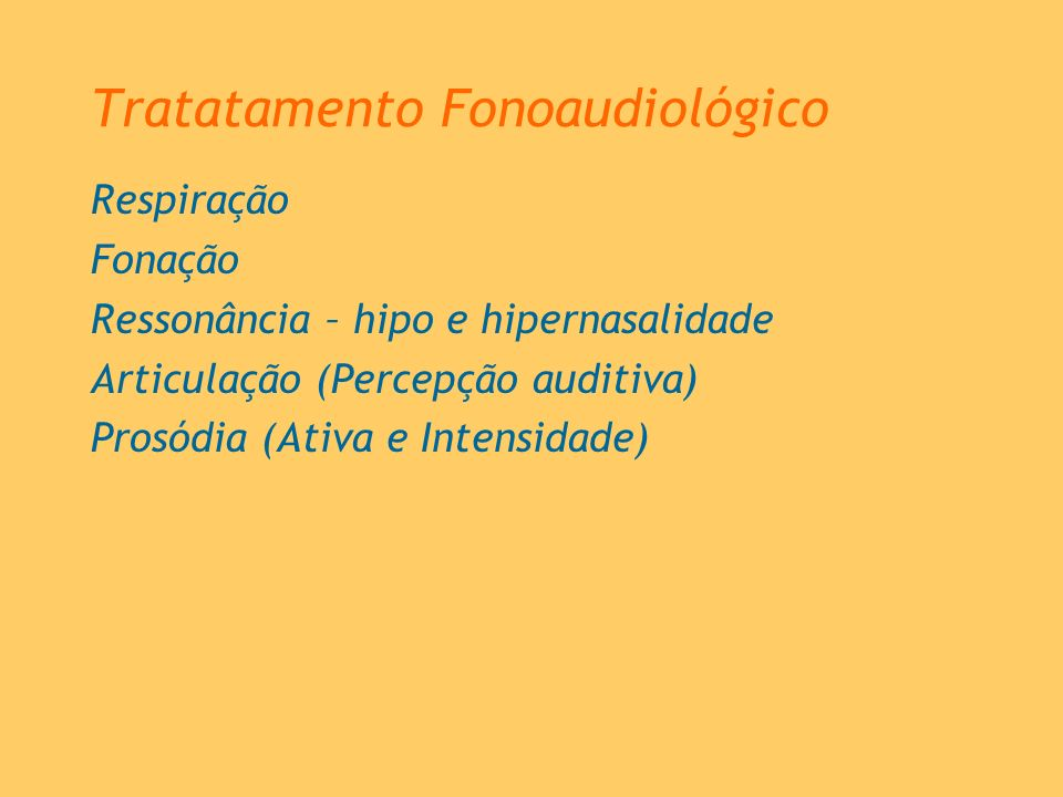 Tratatamento Fonoaudiológico