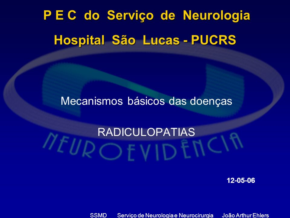 P E C do Serviço de Neurologia Hospital São Lucas - PUCRS