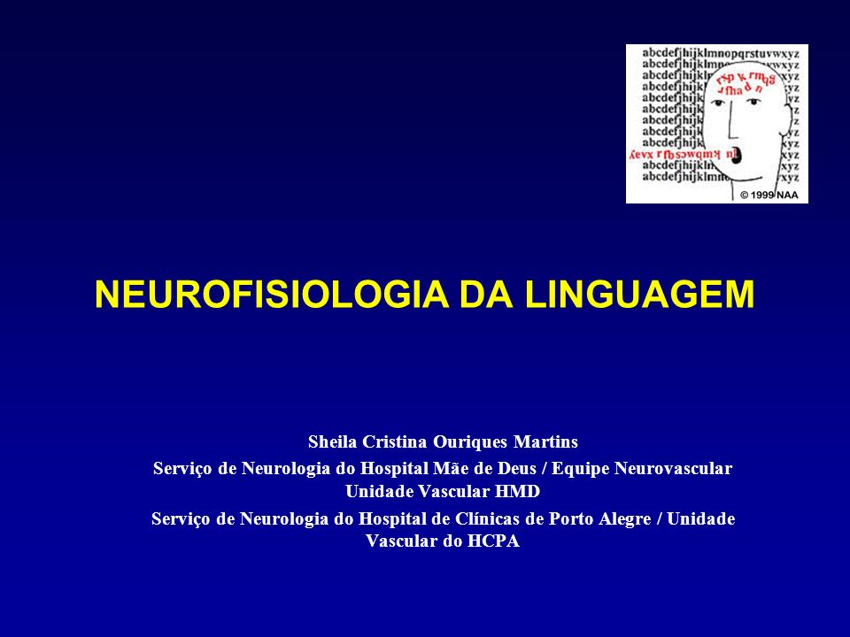 NEUROFISIOLOGIA DA LINGUAGEM