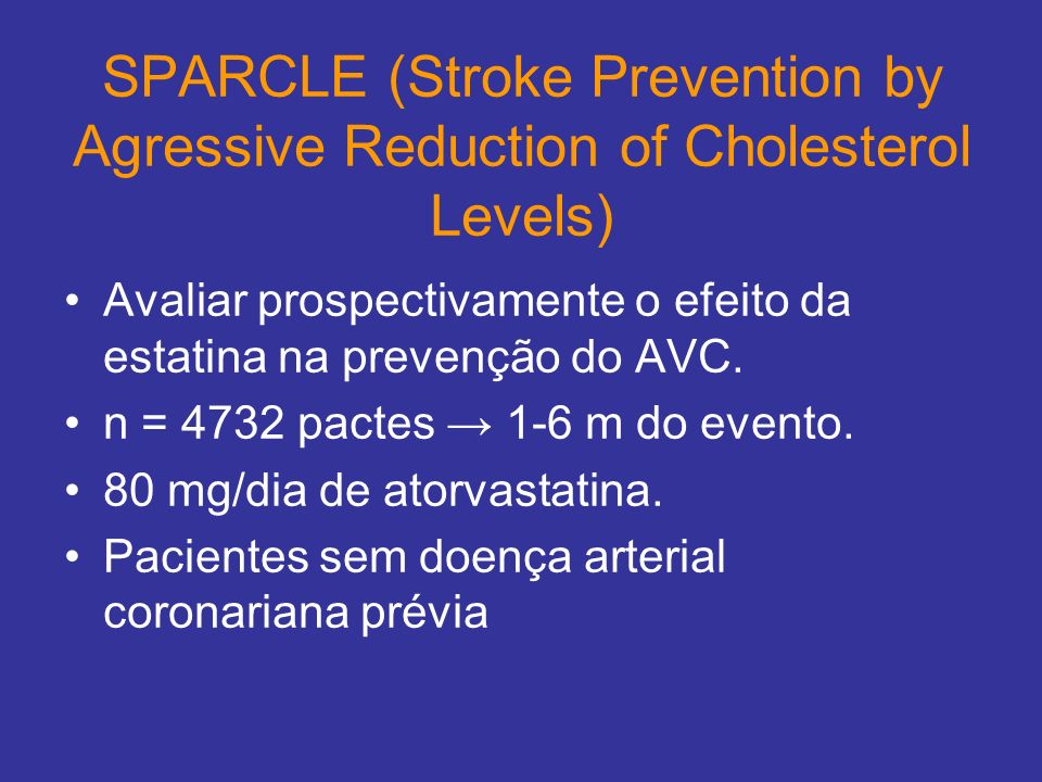 SPARCLE (Stroke Prevention by Agressive Reduction of Cholesterol Levels)