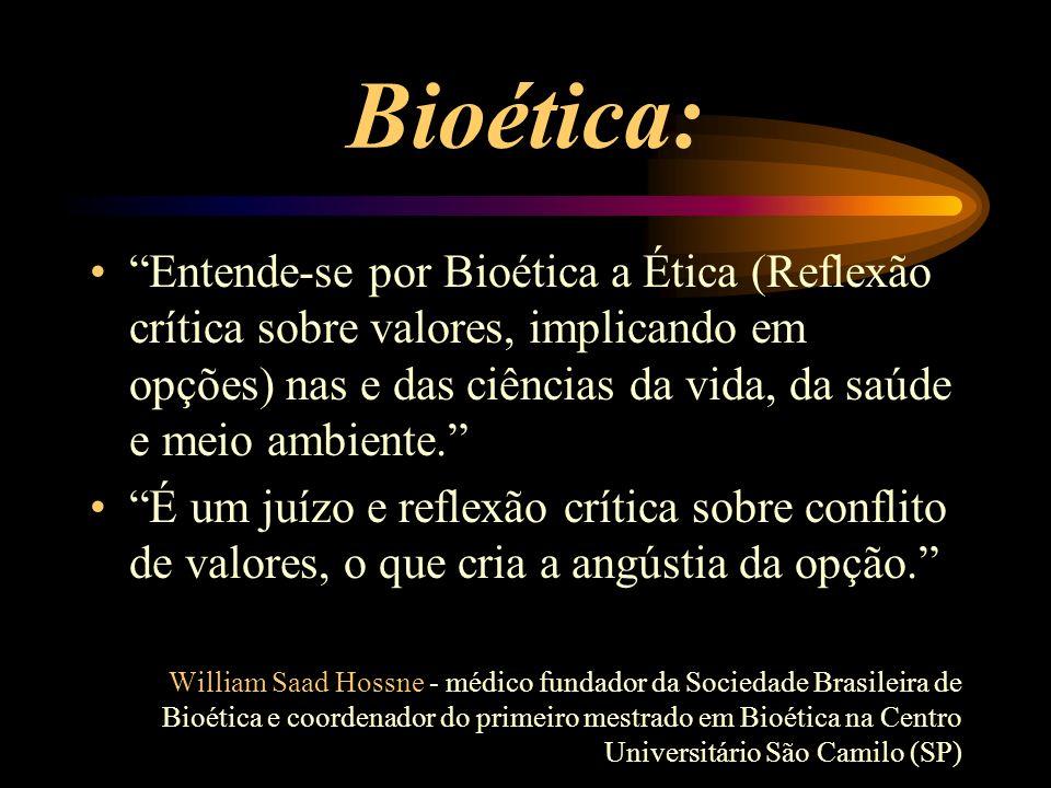 Bioética: