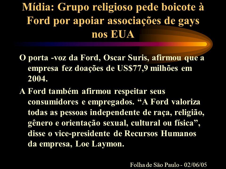 Mídia: Grupo religioso pede boicote à Ford por apoiar associações de gays nos EUA