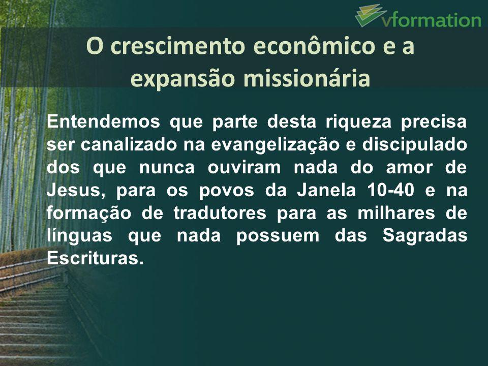O crescimento econômico e a expansão missionária