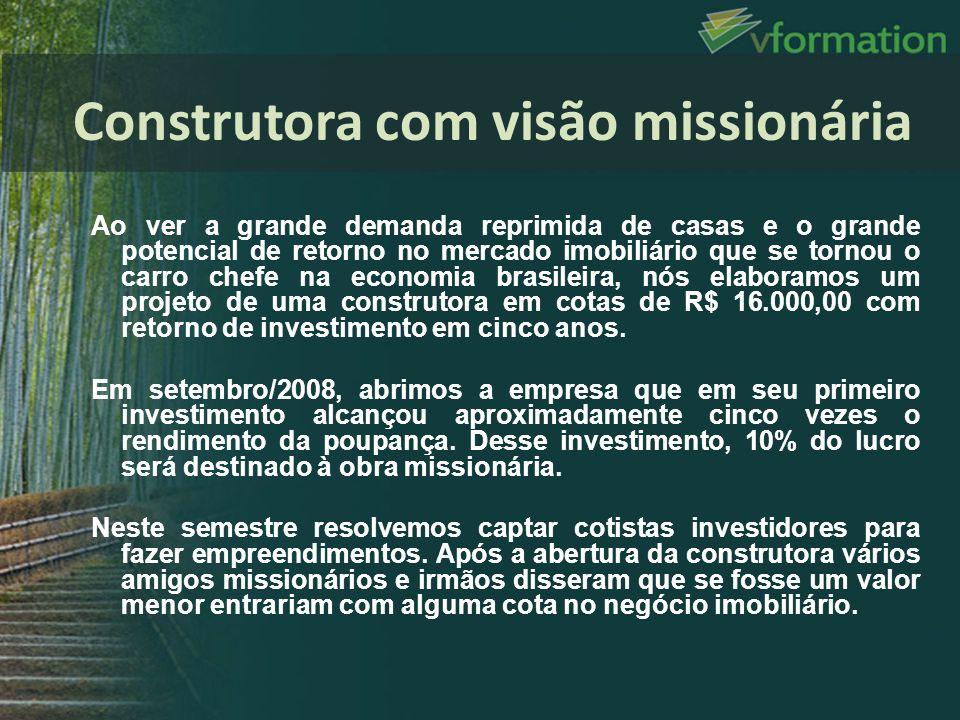 Construtora com visão missionária