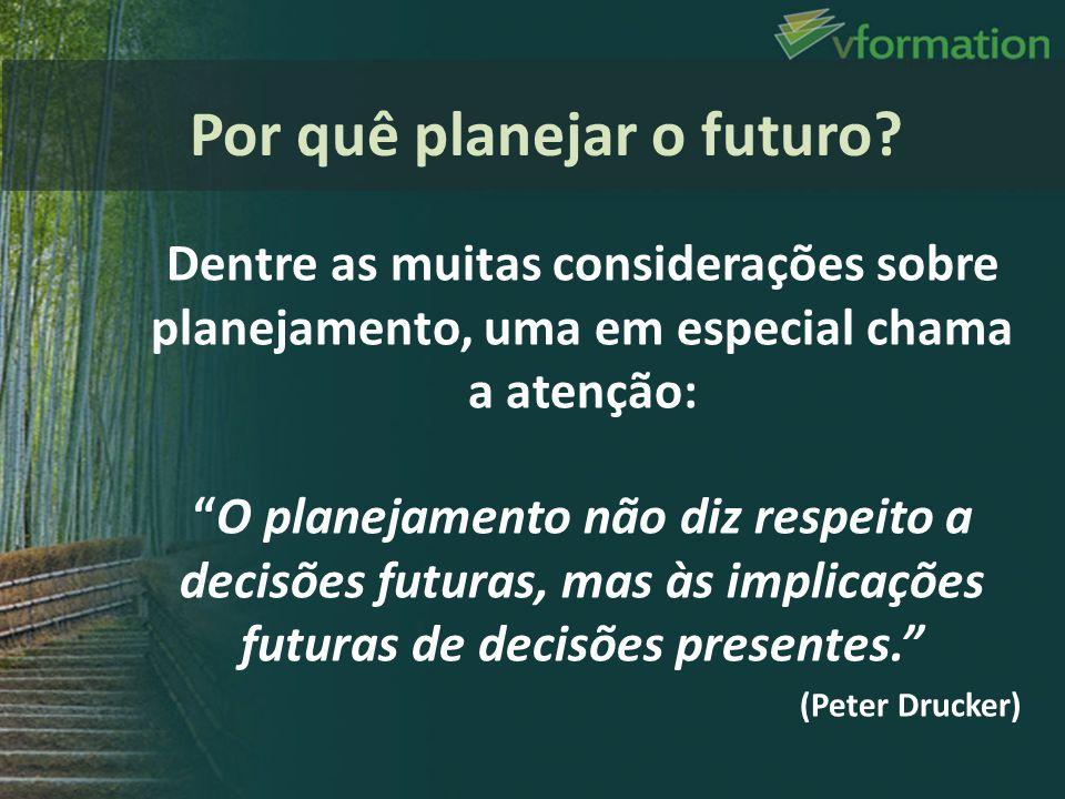 Por quê planejar o futuro