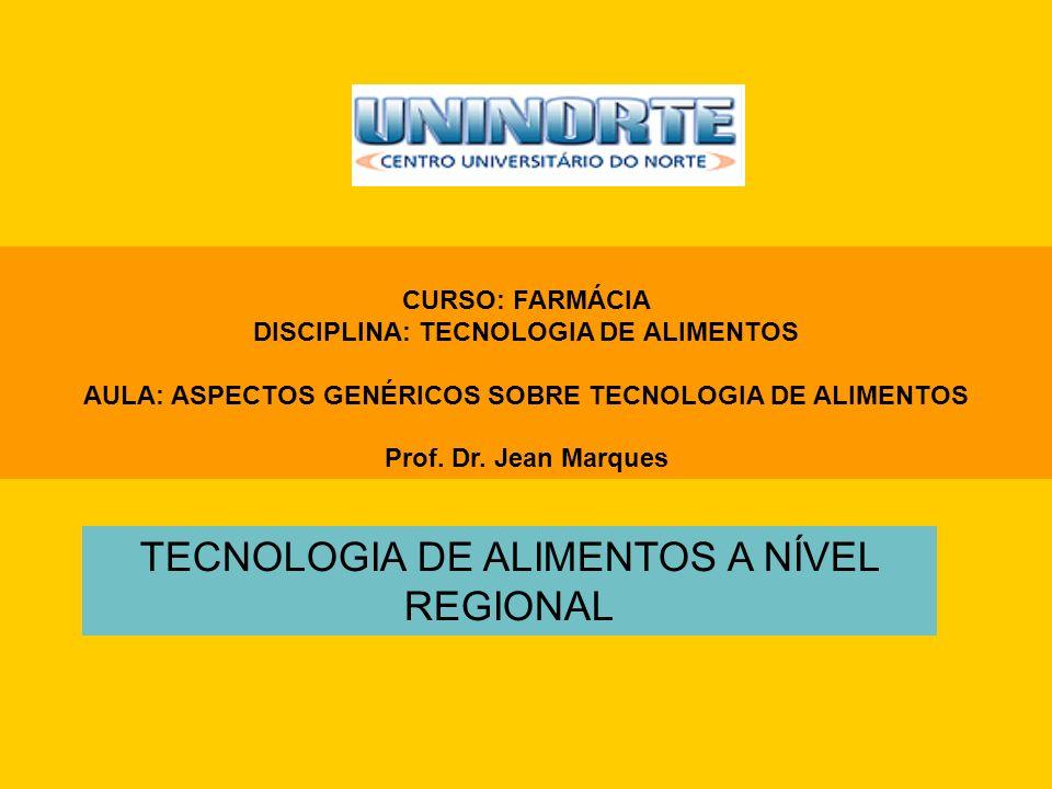 TECNOLOGIA DE ALIMENTOS A NÍVEL REGIONAL