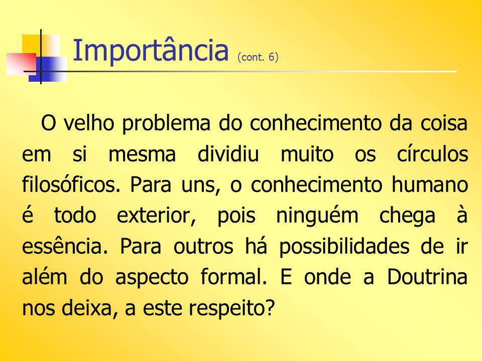 Importância (cont. 6)