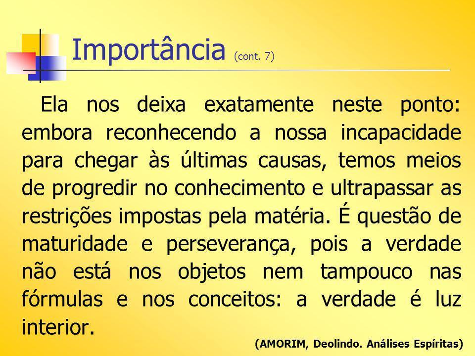 Importância (cont. 7)