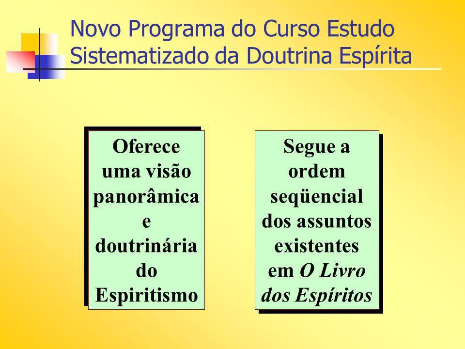 Novo Programa do Curso Estudo Sistematizado da Doutrina Espírita