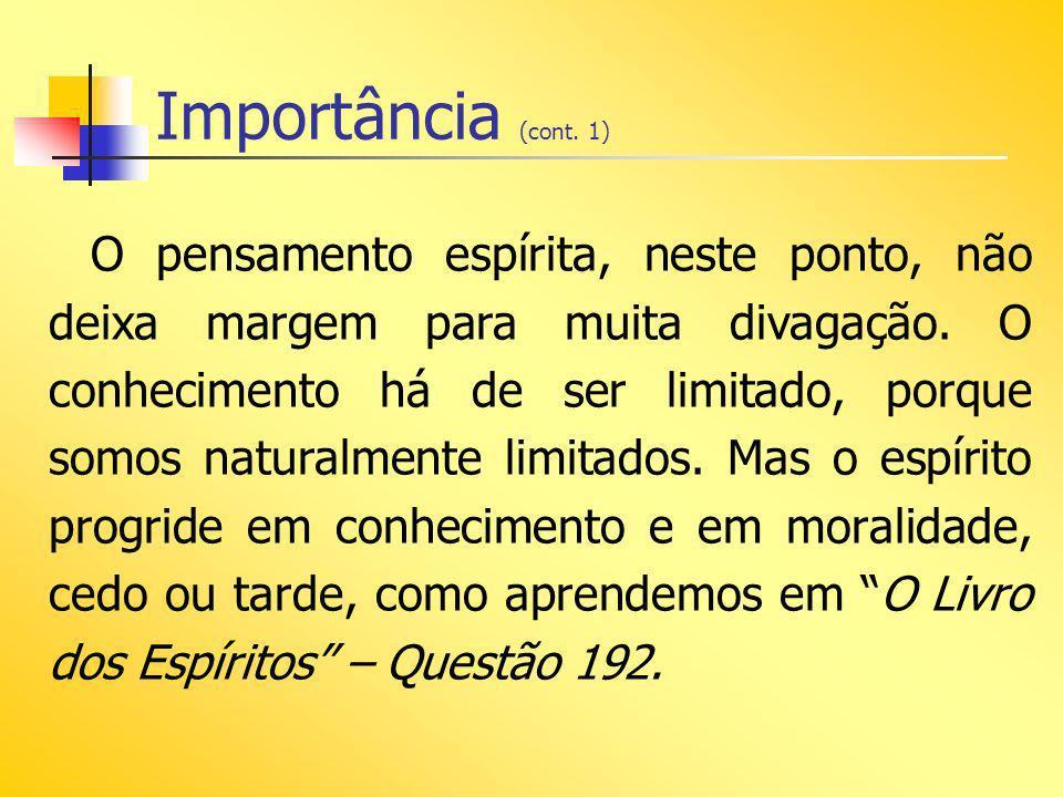 Importância (cont. 1)